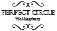 Perfect Circle – Wedding Story